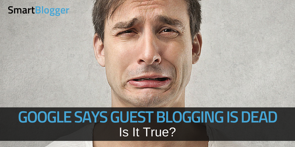 Guest blogging selon Google